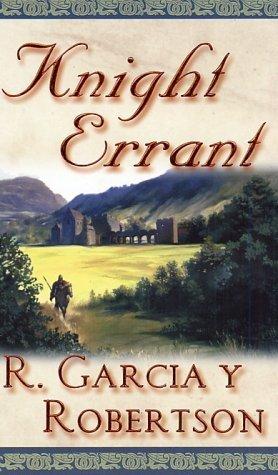 Knight Errant by R. Garcia y Robertson