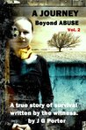 A Journey Beyond Abuse, Volume 2