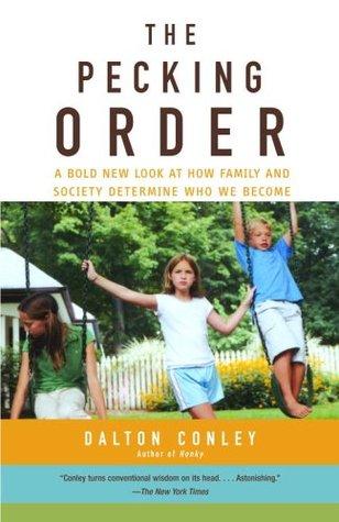 The Pecking Order by Dalton Conley