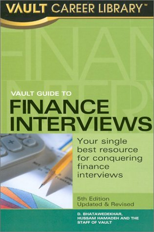 Vault Guide to Finance Interviews, 5th Edition