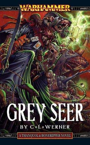 Grey Seer by C.L. Werner