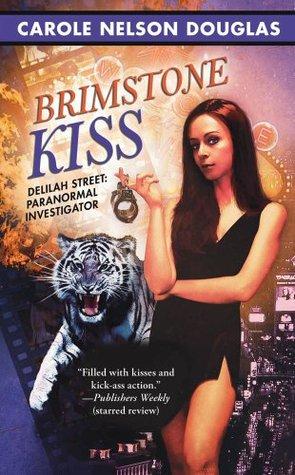 Brimstone Kiss(Delilah Street, Paranormal Investigator 2)