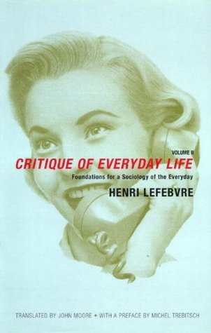 Critique of Everyday Life, Volume II