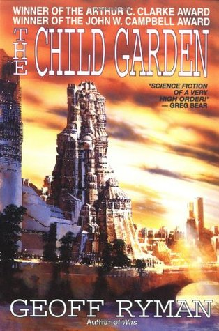 Ebook The Child Garden: A Low Comedy by Geoff Ryman PDF!