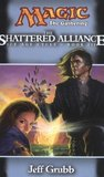 The Shattered Alliance (Magic: The Gathering: Ice Age Cycle, #3)
