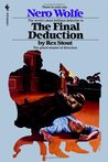 The Final Deduction (Nero Wolfe, #35)