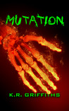Mutation (Wildfire Chronicles Vol. 4)