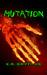 Mutation by K.R. Griffiths