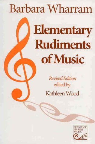 Elementary rudiments of music by barbara wharram elementary rudiments of music other editions enlarge cover 188754 fandeluxe Gallery