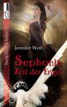 Sephonie – Zeit der Engel by Jennifer Wolf