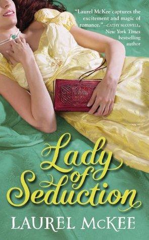 Lady of Seduction by Laurel McKee