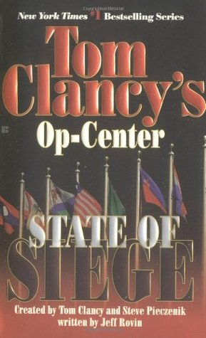 State of Siege (Tom Clancy's Op-Center, #6)