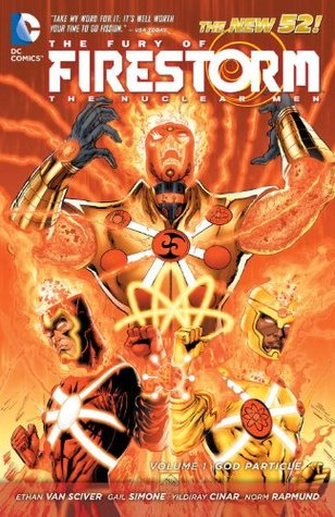 The Fury of Firestorm: The Nuclear Men, Volume 1: God Particle