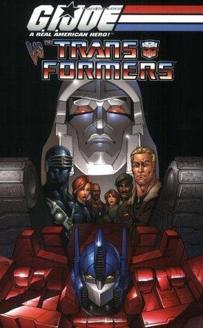 G.I. Joe vs. The Transformers Volume 1 by Josh Blaylock