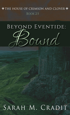 Beyond Eventide: Bound (House of Crimson and Clover, #2.5)
