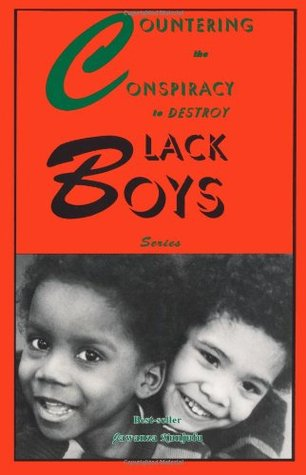 Countering the Conspiracy to Destroy Black Boys by Jawanza Kunjufu