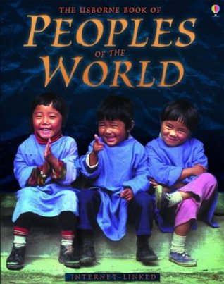 The Usborne Book of Peoples of the World: Internet-Linked