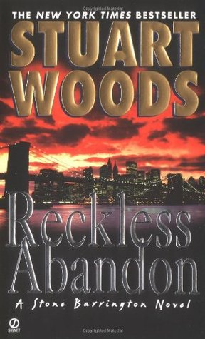 Reckless Abandon (Stone Barrington, #10 Holly Barker #4)