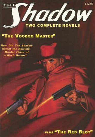 The Voodoo Master / The Red Blot by Walter B. Gibson
