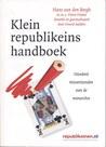 Klein republikeins handboek :honderd misverstanden over de monarchie