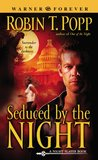 Seduced by the Night (Night Slayer, #2)