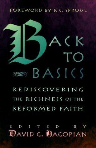 Back to Basics by David G. Hagopian