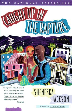 Caught Up in the Rapture by Sheneska Jackson