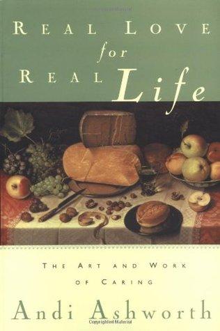 Real Love for Real Life by Andi Ashworth