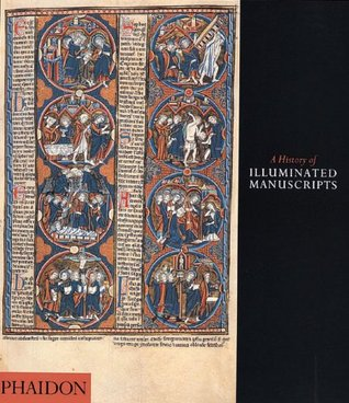A History of Illuminated Manuscripts EPUB