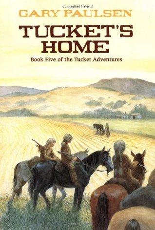 Tucket's Home (The Tucket Adventures, #5)