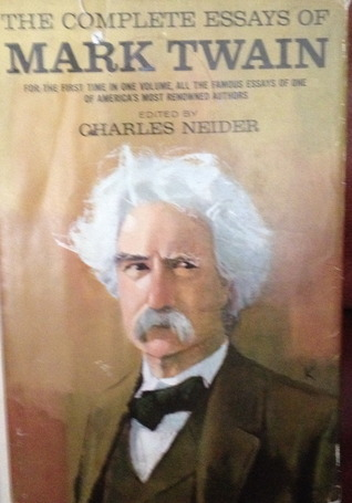 the complete essays of mark twain by mark twain