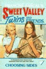 Choosing Sides (Sweet Valley Twins, #4)