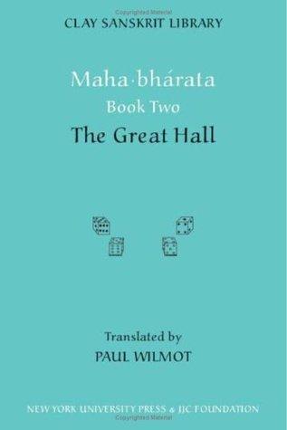 Mahabharata Book Two: The Great Hall (Bk. 2)