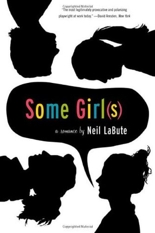 Some Girl by Neil LaBute