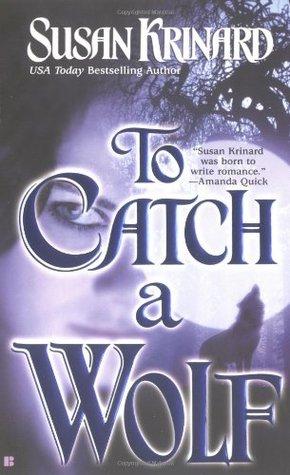 To Catch A Wolf (Historical Werewolf, #4)