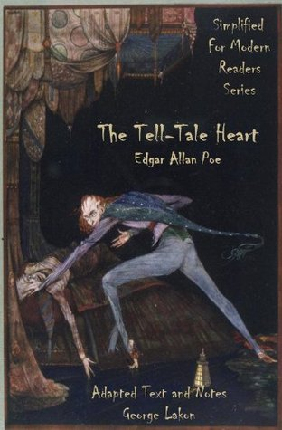 The Tell-Tale Heart: Simplified for Modern Readers (AR Accelerated Reader Quiz No. 7946)