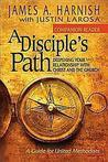 A Disciple's Path...