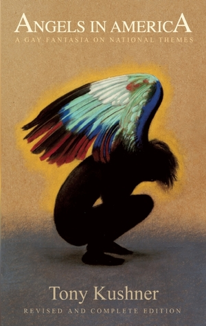 Angels in America: A Gay Fantasia on National Themes (Angels in America, #1-2)