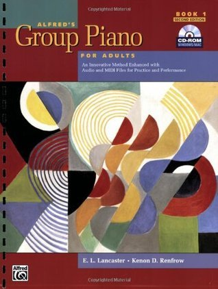 Alfred's Group Piano for Adults Student Book, Bk 1: An Innovative Method Enhanced with Audio and MIDI Files for Practice and Performance, Comb Bound Book & CD-ROM