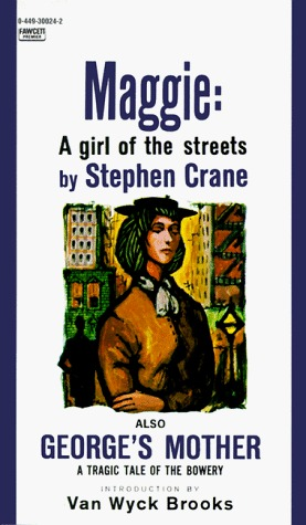 Maggie by Stephen Crane