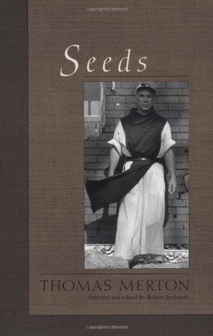 Seeds by Thomas Merton