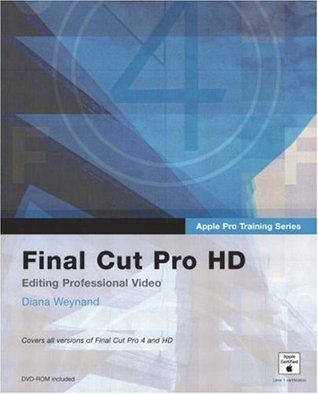 Apple Pro Training Series: Final Cut Pro HD