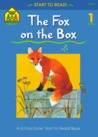 The Fox On The Box (Start To Read!)