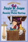 Junie B. Jones and Some Sneaky Peeky Spying (Junie B. Jones, #4)