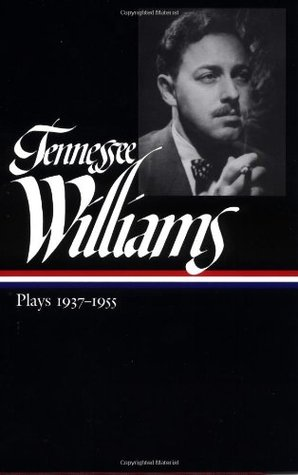 Plays 1937 1955 By Tennessee Williams