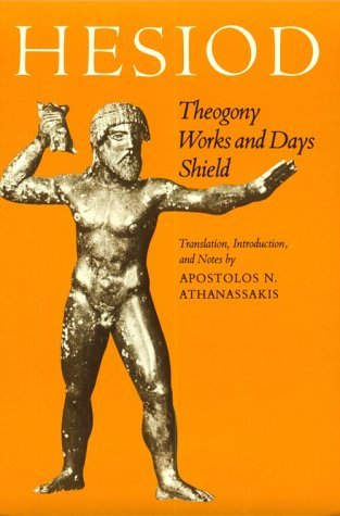 Theogony; Works and Days; [and] Shield