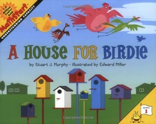 A House for Birdie by Stuart J. Murphy