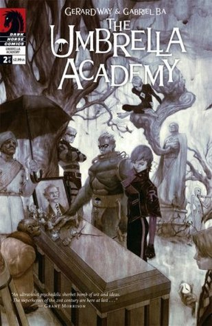 We Only See Each Other at Weddings and Funerals (The Umbrella Academy Apocalypse Suite #2)