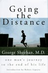 Going the Distance:: One Man's Journey to the End of His Life