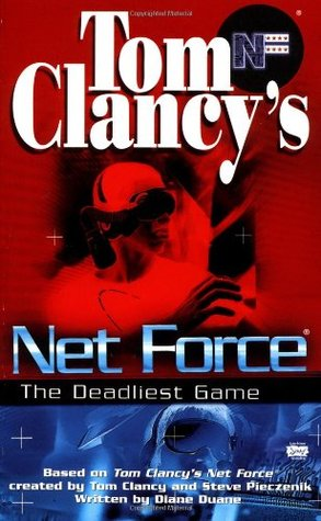 The Deadliest Game (Tom Clancy's Net Force Explorers, #2)